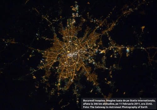 București noaptea. Imagine luată de pe Stația Internațională, aflată la 346 km altitudine, pe 11 februarie 2011, ora 23:42. Foto: The Gateway to Astronaut Photography of Earth