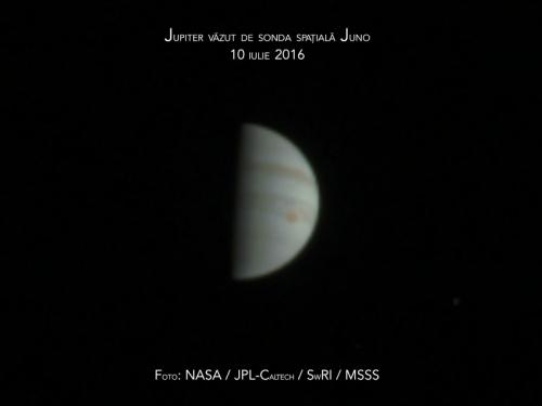 Jupiter văzut de sonda spațială Juno. 10 iulie 2016. Foto: NASA / JPL-Caltech / SwRI / MSSS